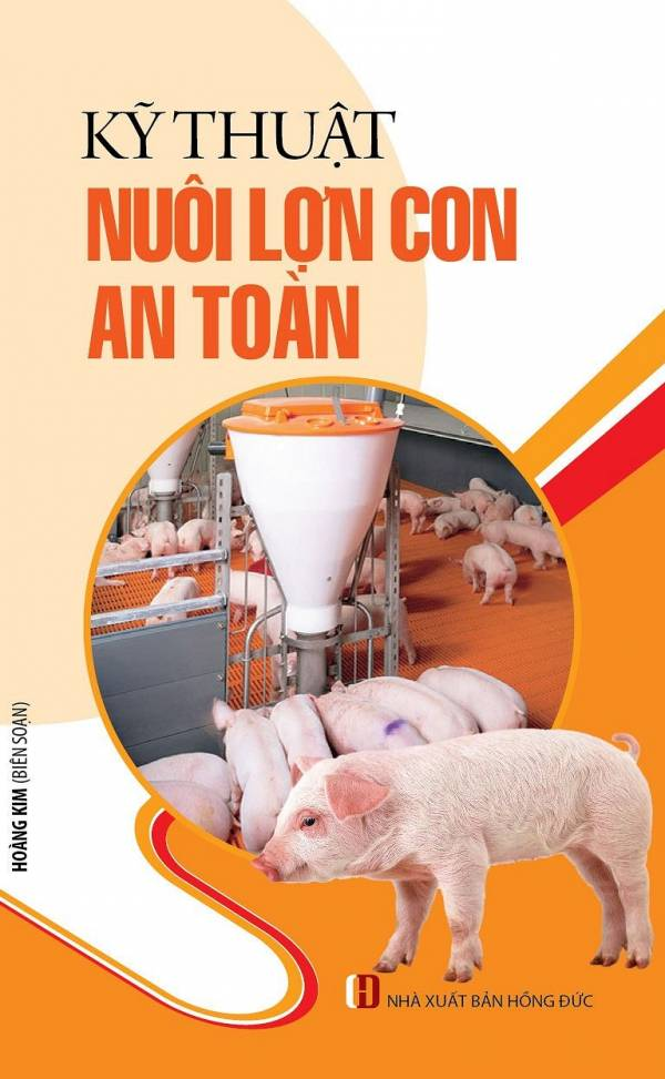 ky-thuat-nuoi-lon-con-an-toan
