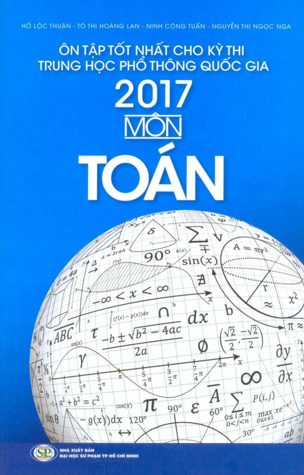on-tap-tot-nhat-cho-ky-thi-trung-hoc-pho-thong-quoc-gia-2017-mon-toan
